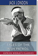 Tales of the Fish Patrol (Esprios Classics)