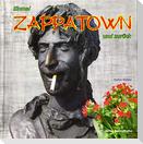 Einmal Zappatown und zurück
