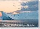 Bezauberndes, eisiges Grönland (Wandkalender 2022 DIN A3 quer)