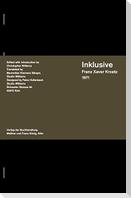 "Inklusive Franz Xaver Kroetz written 1971 as part of ""Trilogie Mu¨nchener Lebens"""