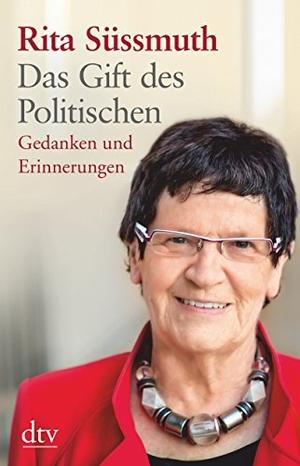 Rita Süssmuth. Das Gift des Politischen - Gedanken und Erinnerungen. dtv Verlagsgesellschaft, 2015.