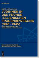 Jüdinnen in der frühen italienischen Frauenbewegung (1861-1945)