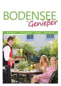 Bodensee für Genießer