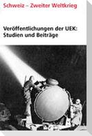 Veröffentlichungen der UEK. Studien und Beiträge zur Forschung / Schweizer Chemieunternehmen im Dritten Reich