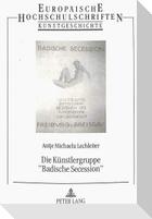 Die Künstlergruppe «Badische Secession»