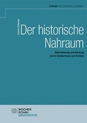 Der historische Nahraum