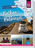 Reise Know-How  Roadtrip Handbuch Balkan-Halbinsel : von Deutschland bis Albanien mit dem Bulli