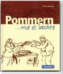Pommern... wie es lachte
