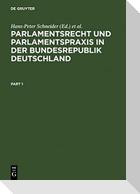 Parlamentsrecht und Parlamentspraxis in der Bundesrepublik Deutschland
