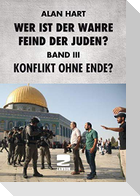 Wer ist der wahre Feind der Juden Band III