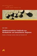 Spätbronzezeitliche Grabfunde aus Nordbaktrien und benachbarten Regionen