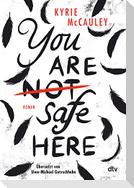 You are (not) safe here - Nominiert für den Deutschen Jugendliteraturpreis 2021