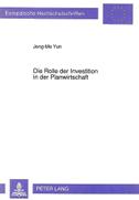 Die Rolle der Investition in der Planwirtschaft