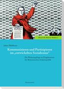 """Kommunizieren und Partizipieren im """"entwickelten Sozialismus"""""""