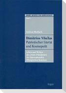 Dimitrios Vikelas. Patriotischer Literat und Kosmopolit