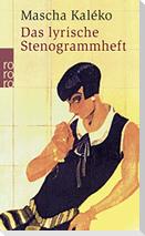 Das lyrische Stenogrammheft. Kleines Lesebuch für Große