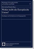 Wohin treibt die Europäische Union?