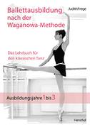 Ballettausbildung nach der Waganowa-Methode