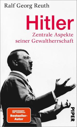 Reuth, Ralf Georg. Hitler - Zentrale Aspekte seine