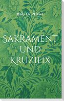 Sakrament und Kruzifix