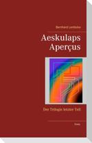 Aeskulaps Aperçus