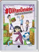 #Datendetektive. Band 5. Angriff in der Würfelwelt