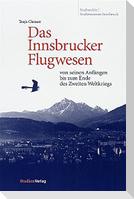 Das Innsbrucker Flugwesen