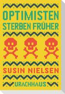 Optimisten sterben früher