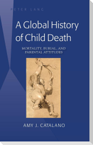 A Global History of Child Death