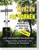 MYRTEN FÜR DORNEN - Geschichte(n) aus Weidenberg 1919-1949, Alltagsleben und Kirchenkampf in einer oberfränkischen Marktgemeinde, Folge 2