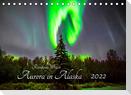 Aurora in Alaska (Tischkalender 2022 DIN A5 quer)