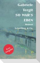 So war's eben