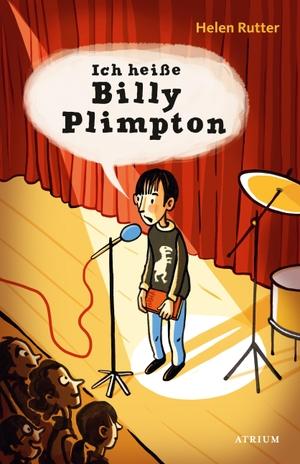 Rutter, Helen. Ich heiße Billy Plimpton. Atrium Verlag, 2021.