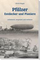 Pfälzer Entdecker und Pioniere