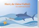 Henri, der kleine Haifisch