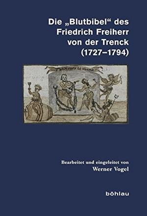 """Die """"Blutbibel"""" des Friedrich Freiherr von der Tre"""