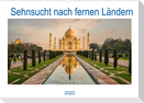 Sehnsucht nach fernen Ländern (Wandkalender 2022 DIN A2 quer)