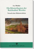 Die Klosterbauten der Reichsabtei Werden