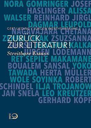 Gert Ueding / Jürgen Wertheimer. Zurück zur Literatur! - Streitbare Essays. Dietz, J H, 2017.
