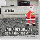 Gärten des Grauens - die Weihnachtsedition