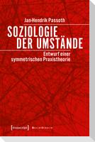Soziologie der Umstände