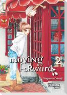 Moving Forward 2