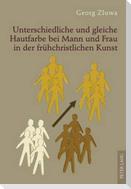 Unterschiedliche und gleiche Hautfarbe bei Mann und Frau in der frühchristlichen Kunst