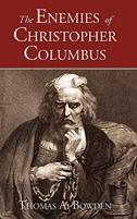 The Enemies of Christopher Columbus