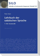 Lehrbuch der sabäischen Sprache 1. Teil