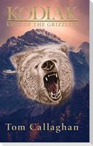 Kodiak: King of the Grizzlies