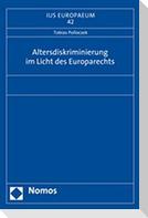 Altersdiskriminierung im Licht des Europarechts
