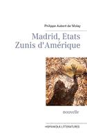 Madrid, Etats Zunis d'Amérique
