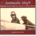 Animals Aloft: Photographs from the Smithsonian National Air & Space Museum