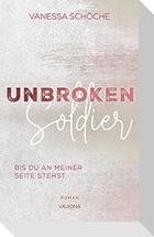 UNBROKEN Soldier - Bis du an meiner Seite stehst